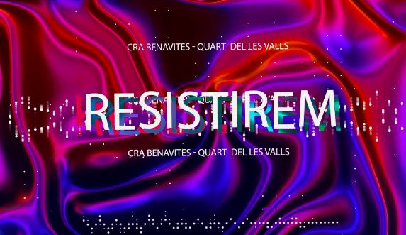 Resistirem CRA Benavites Quart de les Valls